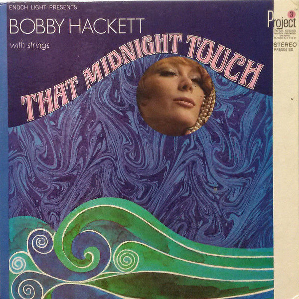 Bobby Hackett - That Midnight Touch