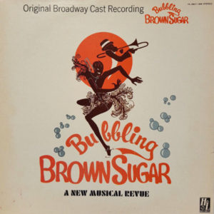 Bubbling Brown Sugar Original Broadway Cast