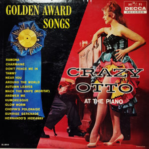 Golden Award Songs Crazy Otto