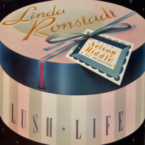 Linda Ronstadt - Nelson Riddle - Lush Life