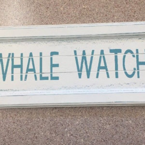 Whale Watch Nautical Sign Decoration