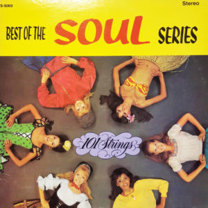 101 Strings - Best of the Soul Series