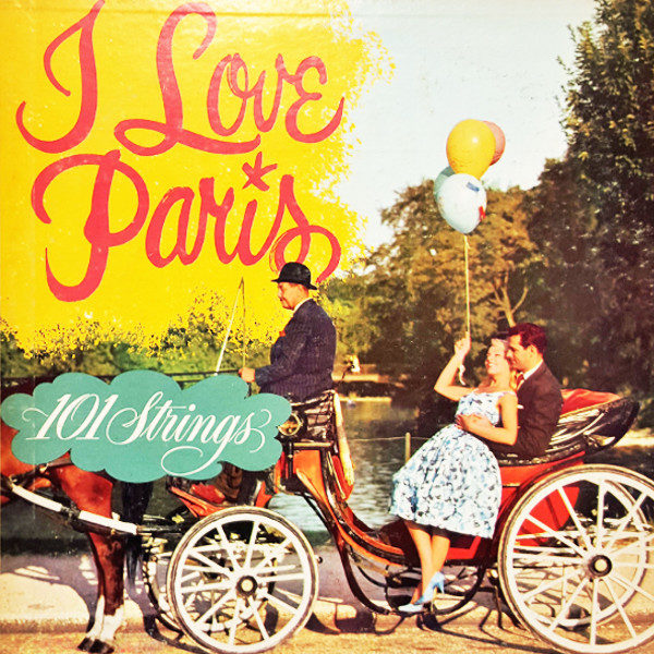 101 Strings - I Love Paris 1960 Somerset
