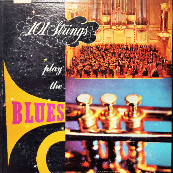 101 Strings - Play the Blues 1958