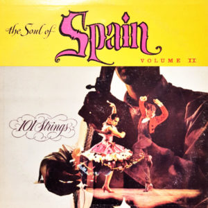 101 Strings - The Soul of Spain Volume II