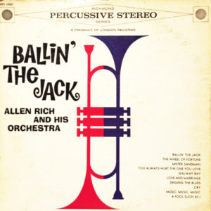 Allen Rich and His Orchestra - Ballin the Jack
