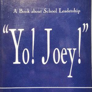 """""""Yo! Joey!"""" by Joseph P. Batory"""